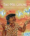 two mrs gibsons